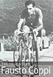 img - for Fausto-Coppi: the True Story by Jean-Paul Ollivier (1998-09-02) book / textbook / text book