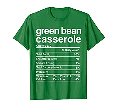 Green beans Casserole Nutrition Facts Funny Thanksgiving T-Shirt