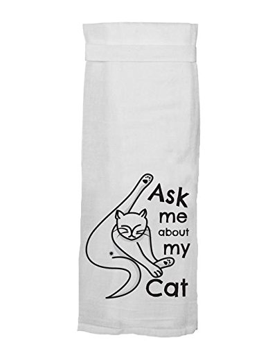 Ask Me About My Cat Twisted Wares Hang Tight Kitchen Hand Towel
