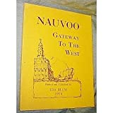 Front cover for the book Nauvoo, Gateway to the West by Ida Blum