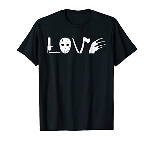 I love Horror Movies T-Shirt for Men or Women, S to 3XL