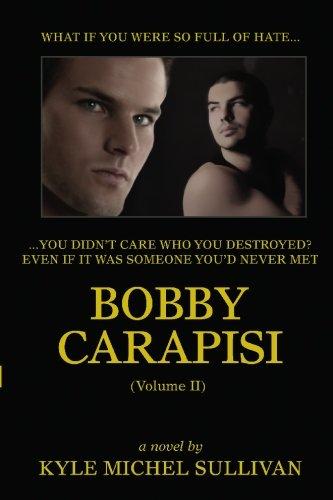 Bobby Carapisi: Volume 2