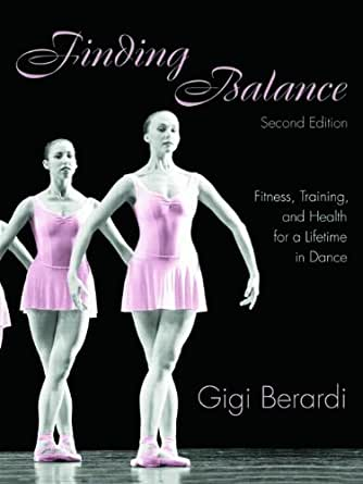 and Health for a Lifetime in Dance eBook: Gigi Berardi: Kindle Store