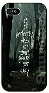 For Iphone 6 4.7 Inch Case Cover It is perfectly okay to admit you are not okay. Dark forest - black plastic case / Walt Disney And Life Quotes