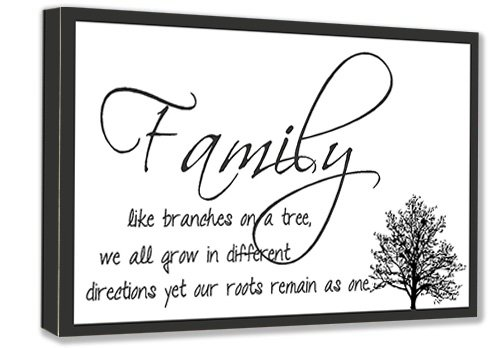 FRAMED CANVAS PRINT Family like branches on a tree, we all grow in different directions yet our roots remain as one (22