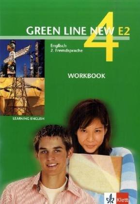 Green Line NEW E2: Workbook Band 4: 8. oder 9. Schuljahr