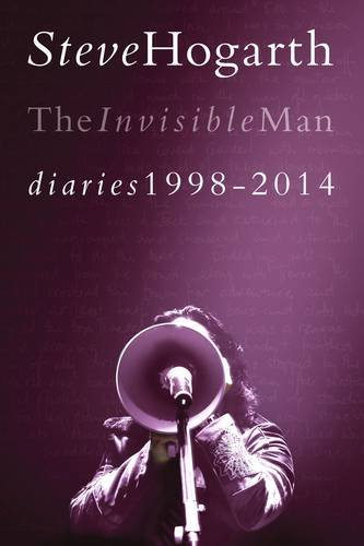 """The Invisible Man Diaries - 1998 - 2014 Volume 2"" av Steve Hogarth"