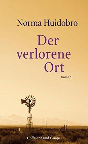 Der verlorene Ort: Roman (Literatur-Literatur)