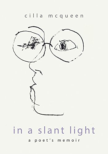In a Slant Light: A Poet's Memoir by Otago University Press