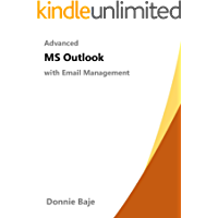 Advanced MS Outlook: with Email Management