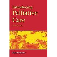 Introducing Palliative Care, 4th Edition