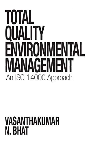 Total Quality Environmental Management: An ISO 14000 Approach
