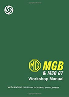 The complete official mgb 1962 1974 british leyland motors mg mgb mgb gt workshop manual official workshop manuals fandeluxe Gallery