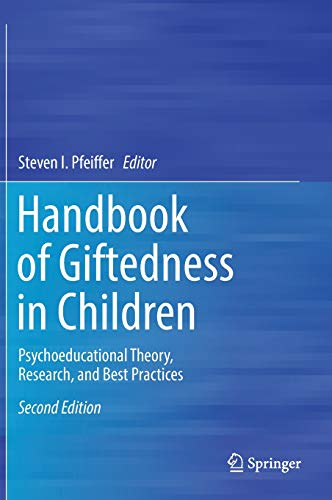 Handbook of Giftedness in Children: Psychoeducational Theory, Research, and Best Practices
