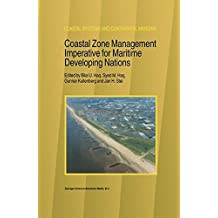 Coastal Zone Management Imperative for Maritime Developing Nations (Coastal Systems and Continental Margins)