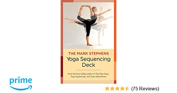 The Mark Stephens Yoga Sequencing Deck: Mark Stephens ...