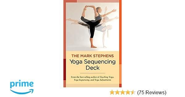 The Mark Stephens Yoga Sequencing Deck: Mark Stephens ...