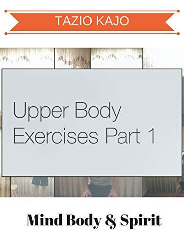 Upper Body Exercises Part 1 ()