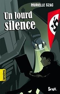 Un lourd silence par Szac