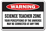 SignMission Science Teacher Zone Warning Sign | Indoor/Outdoor | Funny Home Décor for Garages, Living Rooms, Bedroom, Offices School Gag Gift High Middle Elementary Retire Sign Decoration