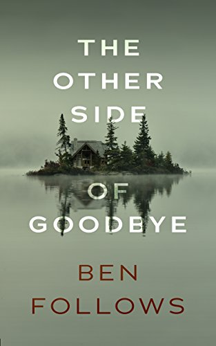 The Other Side of Goodbye: A Thriller (Norman Green Book 1)