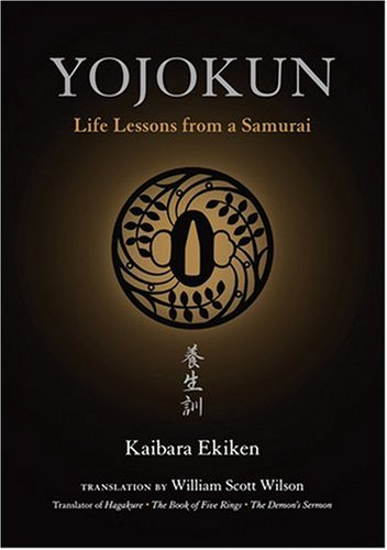 Yojokun: Life Lessons from a Samurai (The Way of the Warrior Series)