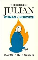 Introducing Julian: Woman of Norwich