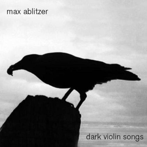 Dark Violin Songs (Dark Violin)
