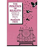 The Politics of Reality : Essays in Feminist Theory, Frye, Marilyn, 0895941007