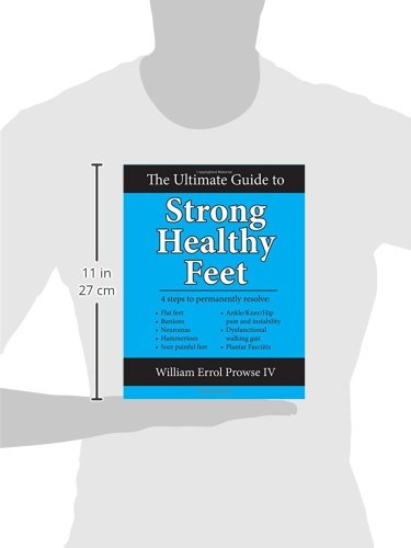 The Ultimate Guide To Strong Healthy Feet Permanently Fix Flat Feet