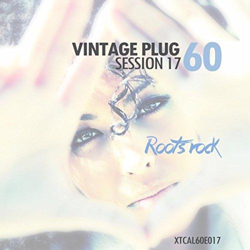 ... Vintage Plug 60: Session 17 - .