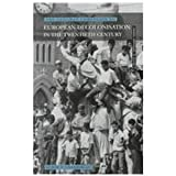 Longman Companion to European Decolonisation in the 20th Century, Chamberlain, Muriel E., 0582077745