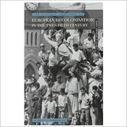 Longman Companion to European Decolonisation in the Twentieth Century (Longman Companions To History)