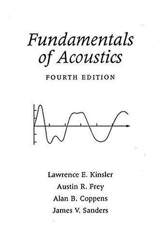 fundamentals of acoustics lawrence e kinsler austin r frey alan rh amazon com