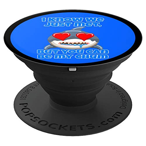 Funny Happy Cartoon Hungry Shark You Can Be My Chum PopSockets Grip and Stand for Phones and Tablets