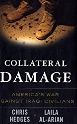 Collateral Damage: America's War Against Iraqi Civilians