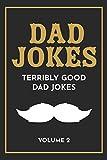 Dad Jokes: The Terribly Good Dad jokes
