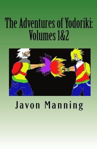 The Adventures of Yodoriki: Volumes 1 and 2 pdf epub