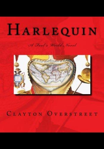 Harlequin: A Fool's World Novel (Volume 1)