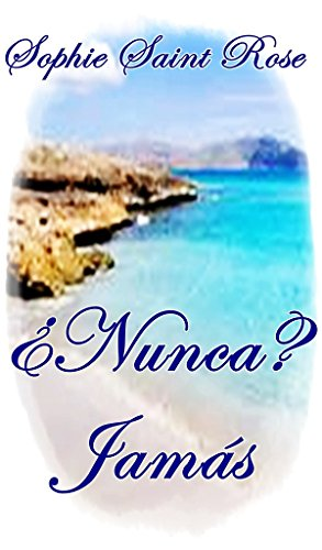 ¿Nunca? Jamás (Spanish Edition)