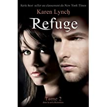 Refuge (Relentless Tome 2) (French Edition)