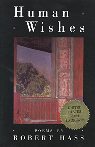 Human Wishes (American Poetry Series)
