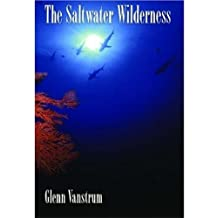The Saltwater Wilderness