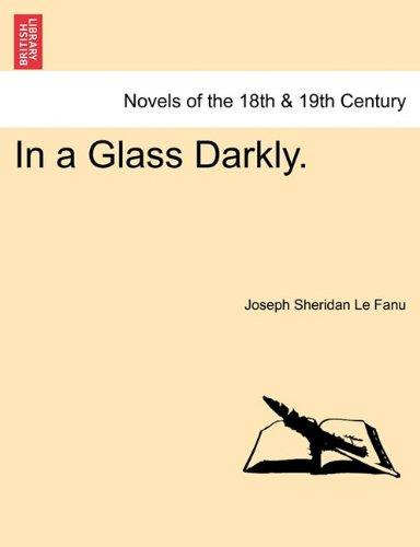 In a Glass Darkly. VOL. III PDF