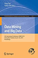 Data Mining and Big Data: 4th International Conference Front Cover