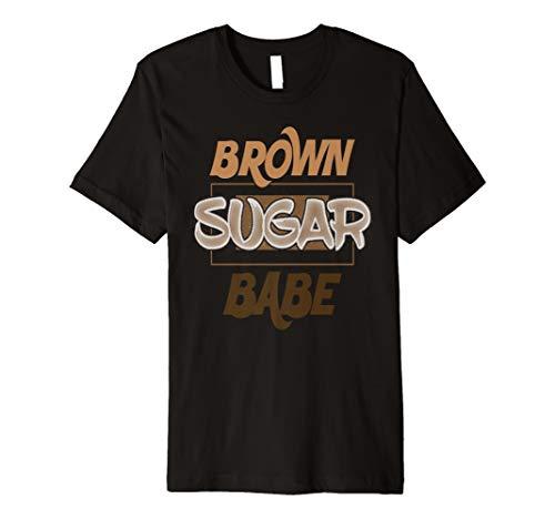 (Brown Sugar Babe Black Pride Gift Premium T-Shirt)