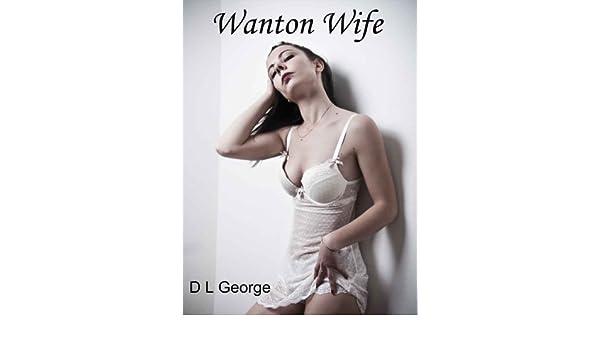 Wanton Wife: Short Erotic Story