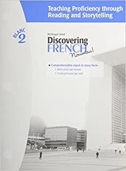 Book Discovering French, Nouveau!: Teaching Proficiency Through Reading and Storytelling Level 2
