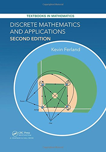 Discrete Mathematics and Applications (Textbooks in Mathematics)