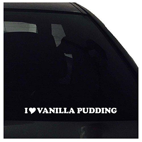 I Love Vanilla Pudding Vinyl Decal - Pudding Desserts Vanilla